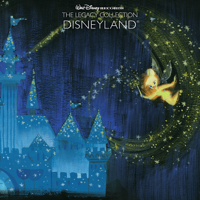 Various Artists - Disneyland [Walt Disney Records: The Legacy Collection] artwork