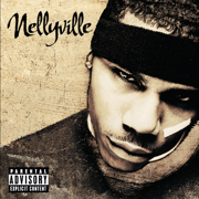 Nellyville - Nelly - Nelly