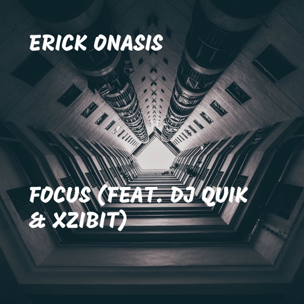 Focus (feat. DJ Quik & Xzibit) - Single