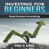 Investing for Beginners: Real Estate Investing (Unabridged) AudioBook Download