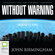 John Birmingham - Without Warning - The Disappearance Book 1 (Unabridged)