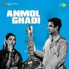 Anmol Ghadi Original Motion Picture Soundtrack