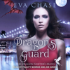 Eva Chase - Dragon's Guard: The Dragon Shifter's Mates, Book 1  artwork