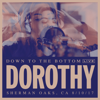 Dorothy - Down to the Bottom (Live) artwork