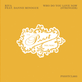 Who Do You Love Now (Stringer) [feat. Dannii Minogue]