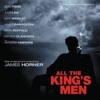 All the King s Men Original Motion Picture Soundtrack