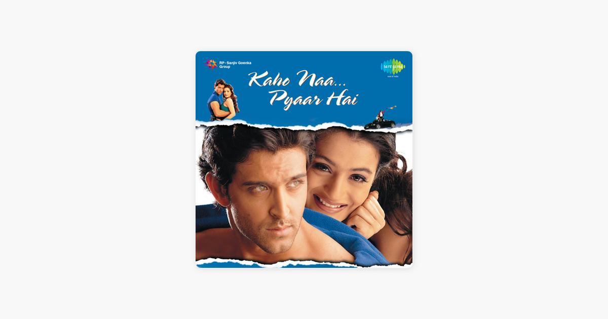 €�kaho Naa Pyar Hai, Pt. 1 By Rajesh Roshan On Apple Music