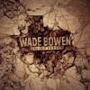 Solid Ground - Wade Bowen