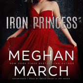 Iron Princess: The Savage Trilogy, Book 2 (Unabridged) - Meghan March Cover Art