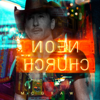 Tim McGraw - Neon Church