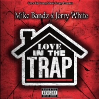 Love in the Trap (feat. Jerry White) - Single Mp3 Download