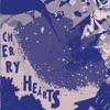 Cherry Hearts - Single ジャケット写真