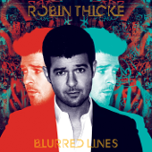 Blurred Lines (feat. T.I. & Pharrell) [Cave Kings Remix] - Robin Thicke