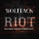 Riot (feat. Leo) - Wolfpack