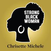 Strong Black Woman - Chrisette Michele