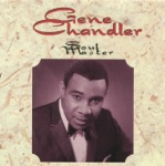 Gene Chandler - I Fooled You This Time