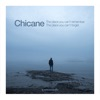 The Place You Can't Remember, The Place You Can't Forget, Chicane