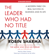 Robin Sharma - The Leader Who Had No Title (Unabridged)