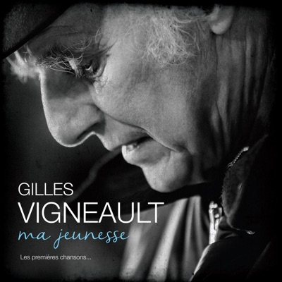 Gilles Vigneault– Ma jeunesse: Les premières chansons…