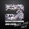 Dance the Pain Away feat John Legend Remixes EP