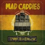 Mad Caddies - She