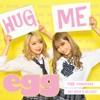 HUG ME - Single