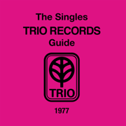 The Singles Trio Records Guide 1977 - Various Artists - Various Artists