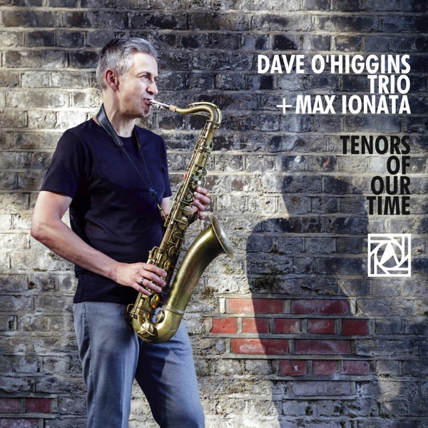 Dave O'higgins Trio + Max Ionata - Satosong