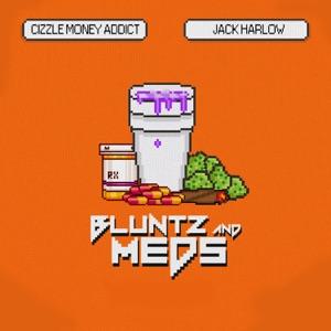 Cizzle Money Addict & Jack Harlow - Bluntz n Medz