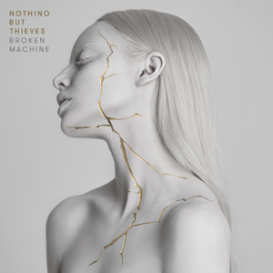 Nothing But Thieves - Live Like Animals