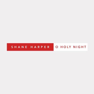 O Holy Night - Single - Shane Harper