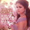 A Year Without Rain (Deluxe Edition), Selena Gomez & The Scene