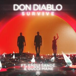 Don Diablo - Survive feat. Emeli Sandé & Gucci Mane