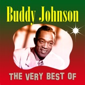Buddy Johnson & His Orchestra - A Pretty Girl A Cadillac And Some Money