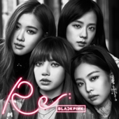 Re: BLACKPINK  EP-BLACKPINK