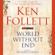 Ken Follett - World Without End: Pillars of the Earth, Book 2