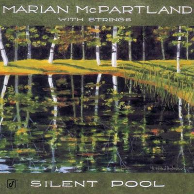 Silent Pool - Marian McPartland