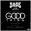 Good Thing feat Nick Jonas Single