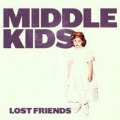 Middle Kids - Edge of Town
