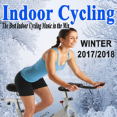 Indoor Cycling Winter 2017-2018 (The Best Indoor Cycling Music Spinning in the Mix) & DJ Mix