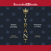 Tyrant: Shakespeare on Politics