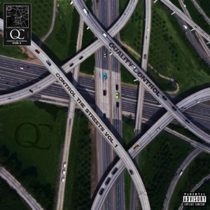 Quality Control: Control the Streets, Vol. 1 Mp3 Download