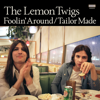 The Lemon Twigs - Foolin' Around artwork