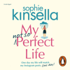 Sophie Kinsella - My Not So Perfect Life artwork
