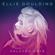 How Long Will I Love You (Bonus Track) - Ellie Goulding