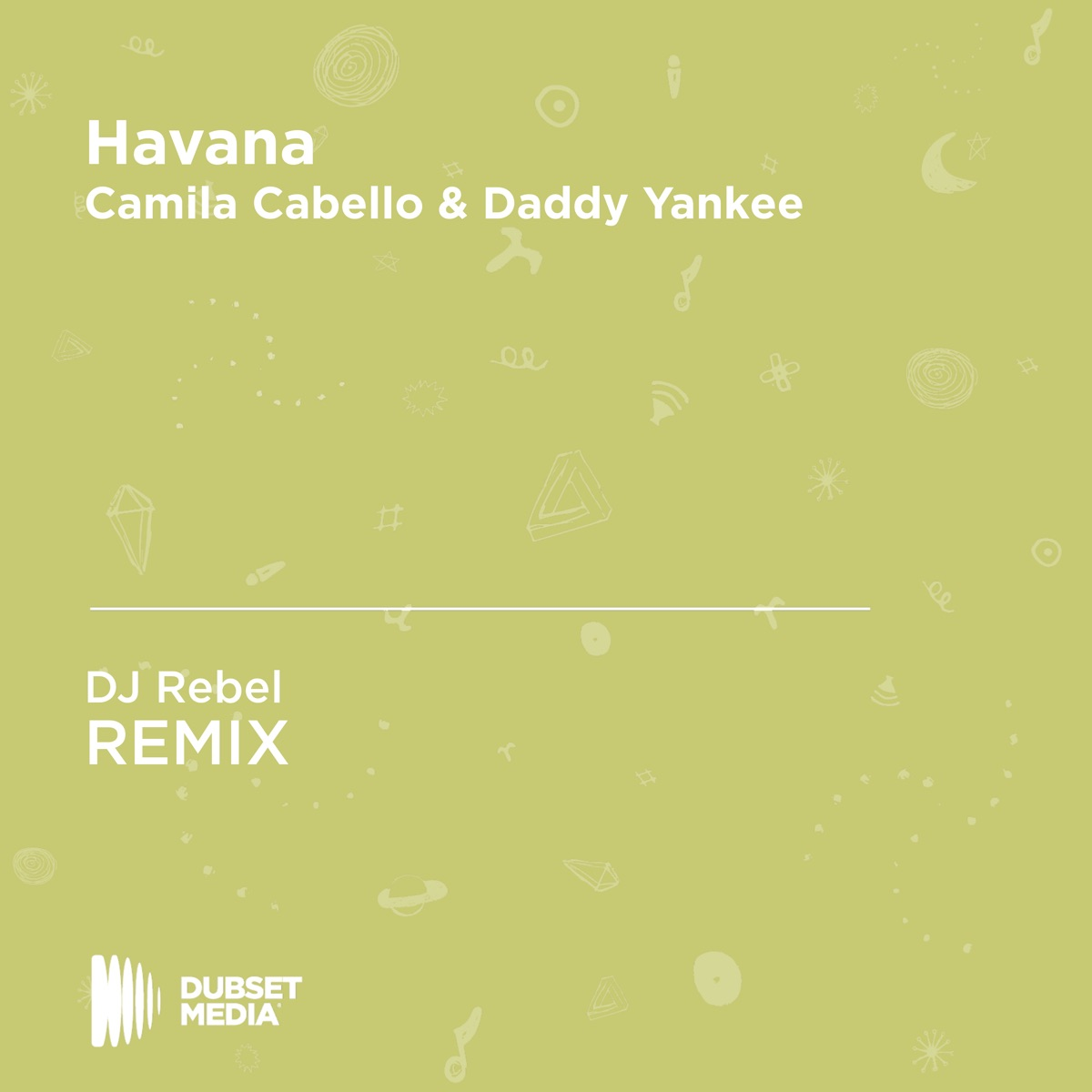 Havana Album Cover by DJ Rebel