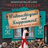 Hauptkommissar Hirschberg, Sonderband: Weihnachtsgans und Krippenmord - Ein kurzer Bayern-Krimi (Ungekürzt) - Jessica Müller