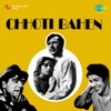 Chhoti Bahen (Original Motion Picture Soundtrack)