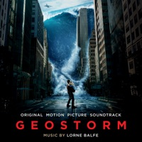Geostorm - Official Soundtrack
