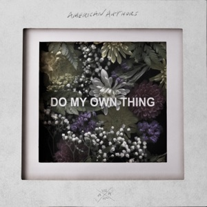Do My Own Thing - Single Mp3 Download